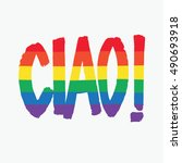 ciao. italian greeting. meaning ... | Shutterstock .eps vector #490693918
