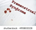 premenstrual syndrome sign on... | Shutterstock . vector #490803328