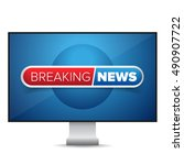 breaking news tv screen vector | Shutterstock .eps vector #490907722
