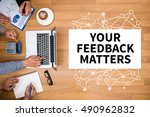 your feedback matters business... | Shutterstock . vector #490962832