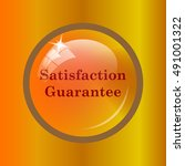 satisfaction guarantee icon.... | Shutterstock . vector #491001322