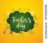 happy teacher's day   unique...   Shutterstock .eps vector #491006986
