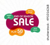 end of season sale  special... | Shutterstock .eps vector #491016268