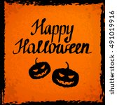 happy halloween lettering... | Shutterstock .eps vector #491019916