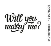 will you marry me. hand... | Shutterstock . vector #491078206