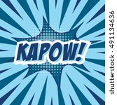 kapow   colorful speech bubble... | Shutterstock .eps vector #491134636
