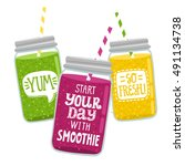 set of 3 smoothie jar with... | Shutterstock .eps vector #491134738