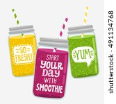 set of 3 smoothie jar with... | Shutterstock .eps vector #491134768