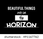 beautiful things are on the... | Shutterstock .eps vector #491167762