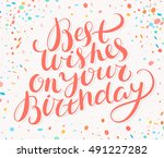 best wishes on your birthday.... | Shutterstock .eps vector #491227282
