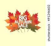 big autumn sale  lettering on... | Shutterstock .eps vector #491246602