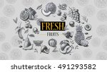 organic food. fresh fruits  | Shutterstock . vector #491293582