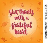 thanksgiving lettering and... | Shutterstock .eps vector #491313415