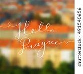 hello prague text  vector... | Shutterstock .eps vector #491540656