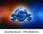 3d rendering global currencies | Shutterstock . vector #491568142