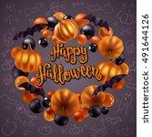 halloween pumpkins  bats and... | Shutterstock .eps vector #491644126