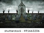 scary old cemetery. old church... | Shutterstock . vector #491663206
