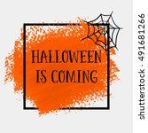 halloween is coming sign text... | Shutterstock .eps vector #491681266