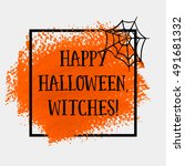 happy halloween witches sign... | Shutterstock .eps vector #491681332