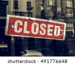 vintage looking closed sign in... | Shutterstock . vector #491776648