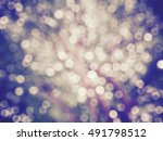 abstract colorful bokeh from... | Shutterstock . vector #491798512