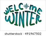 welcome winter vector with...   Shutterstock .eps vector #491967502