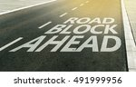 Road Block Ahead Message On Th...