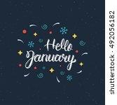 hello january hand written... | Shutterstock .eps vector #492056182