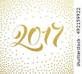 2017 new year gold glitter...   Shutterstock .eps vector #492159922