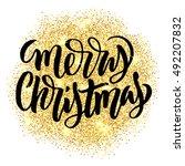 merry christmas hand lettering... | Shutterstock .eps vector #492207832