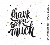hand drawn phrase thank you so... | Shutterstock .eps vector #492316072