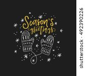 lettering season's greetings... | Shutterstock .eps vector #492390226