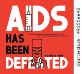 aids has been defeated. medical ... | Shutterstock .eps vector #492556642