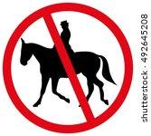 No Horse Riding Forbidden Sign...