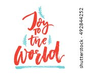 joy to the world. christmas... | Shutterstock .eps vector #492844252