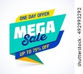 mega sale banner. one day... | Shutterstock .eps vector #492993292