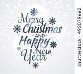 merry christmas and happy new... | Shutterstock .eps vector #493079662