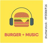 burger wearing headphone. food...   Shutterstock .eps vector #493086916