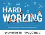 hard working concept... | Shutterstock .eps vector #493205818