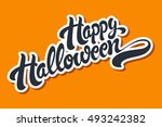 happy halloween hand drawn... | Shutterstock .eps vector #493242382