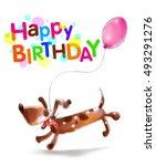 happy birthday  funny dog ...   Shutterstock . vector #493291276