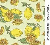 seamless with lemon . hand... | Shutterstock .eps vector #493329052
