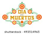 day of the dead vector... | Shutterstock .eps vector #493514965