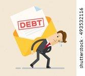 debt concept. man in suit ... | Shutterstock .eps vector #493532116