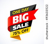 big sale banner. one day... | Shutterstock .eps vector #493633522