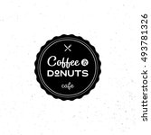 coffee donuts cafe logo design... | Shutterstock .eps vector #493781326