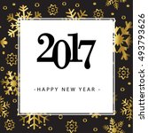 happy new year 2017 greeting...   Shutterstock .eps vector #493793626