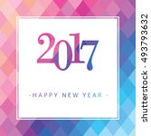 happy new year 2017 greeting... | Shutterstock .eps vector #493793632