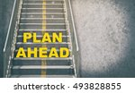 Plan Ahead Stepping Up Success...