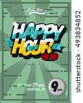 happy hour concept poster... | Shutterstock .eps vector #493834852